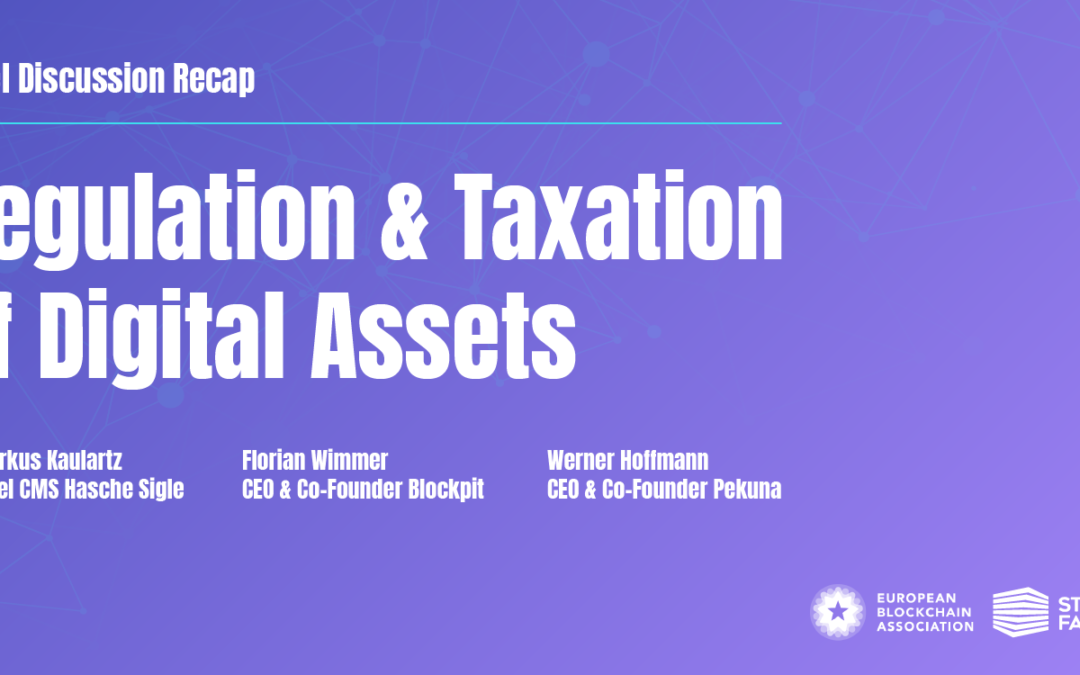 Panel discussion: Regulation & Taxation of Digital Assets — Recap