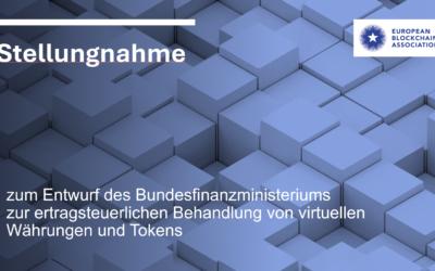 Stellungnahme zum Entwurf des BMF zur ertragsteuerlichen Behandlung von virtuellen Währungen